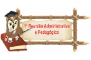 REUNIÃO ADMINISTRATIVA E PEDAGÓGICA